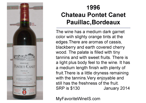 1996 Chateau Pontet Canet My Favorite Wine IS