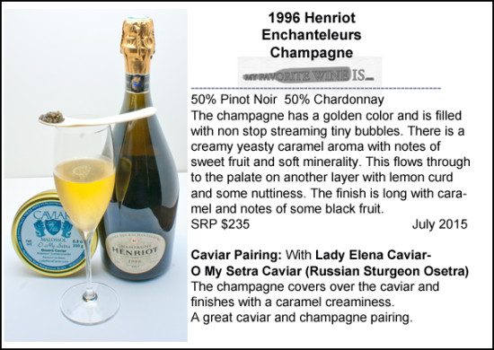 1996 Henriot Enchanteleurs Champagne with Osetra caviar pairing