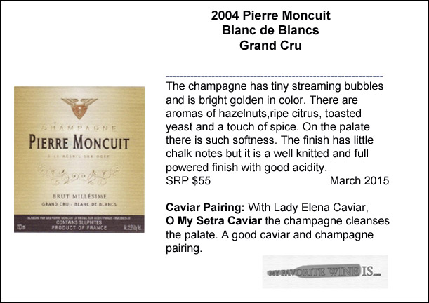 2004 Pierre Moncuit Blanc de Blancs Grand Cru Champagne and Caviar Pairing