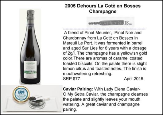 2005 Dehours La Cote en Bosses Champagne and caviar pairing
