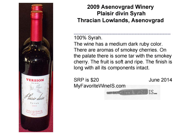 2009 Asenovgrad Winery Plaisir divin Syrah