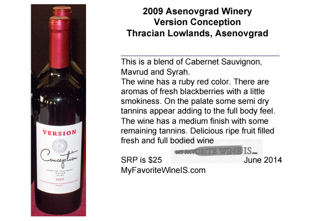 2009 Asenovgrad Winery Version Conception
