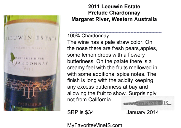 2011 Leeuwin Estate Chardonnay Margaret River Western Australia My Favorite Wine IS