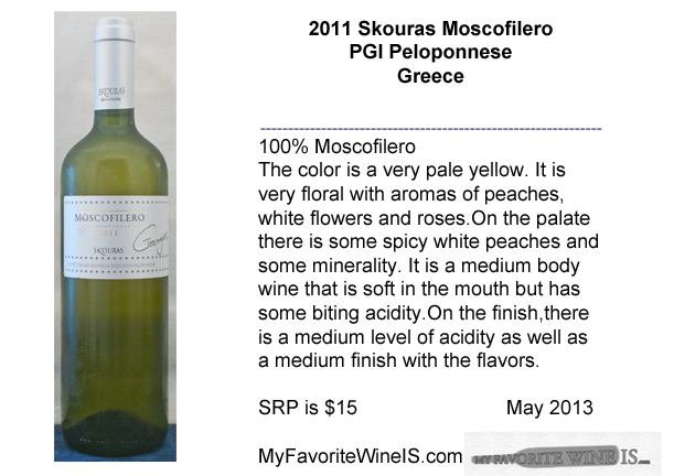 2011 Skouras Moscofilero My Favorite Wine IS