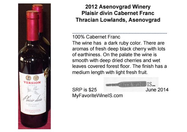 2012 Asenovgrad Winery Plaisir divin Cabernet Franc