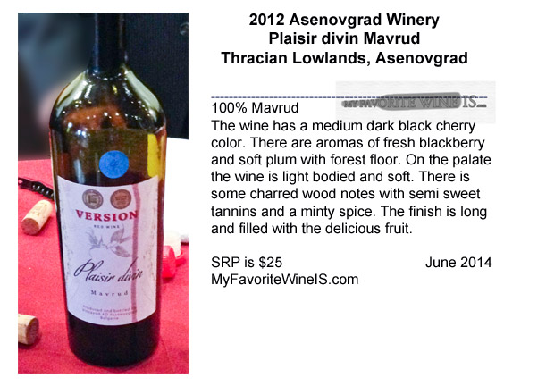 2012 Asenovgrad Winery Plaisir divin Mavrud