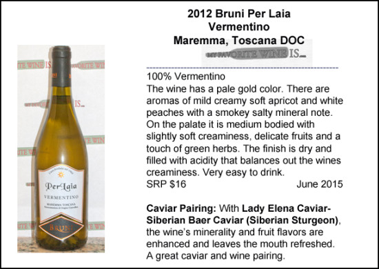 2012 Bruni Per Laia Vermentino with Siberian Baer Caviar pairing