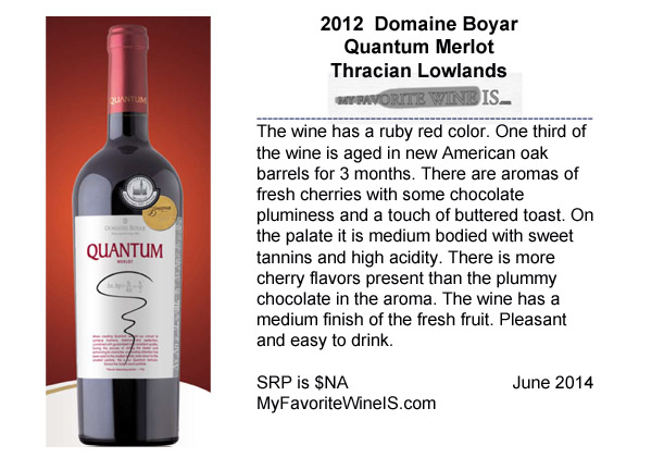 2012 Domaine Boyar Quantum Merlot from Bulgaria