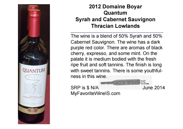 2012 Domaine Boyar Quantum Syrah and Cabernet Sauvignon from Bulgaria