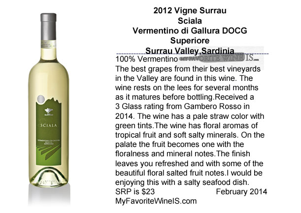 2012 Vigne Surrau Sciala Vermentino di Gallura Superiore My Favorite Wine IS