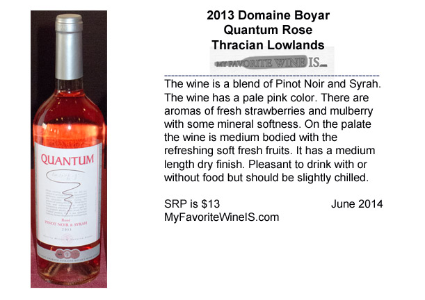 2013 Domaine Boyar Quantum Rose from Bulgaria