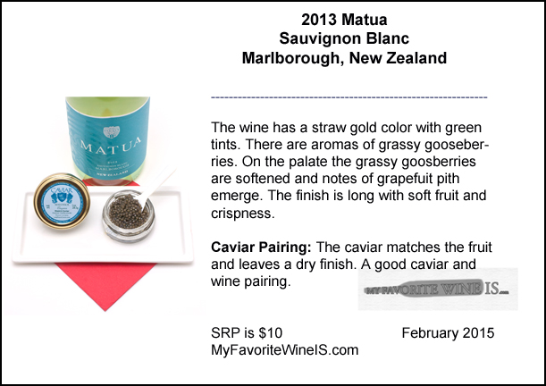 2013 Matua Sauvignon Blanc New Zealand paired with  Lady Elena Caviar