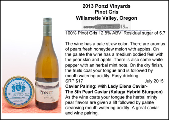 2013 Ponzi Vineyards Pinot Gris with Kaluga caviar pairing