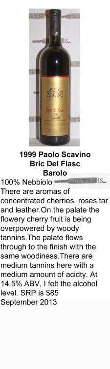 1999 Paolo Scavino Bric Del Fiasc Barolo  for WEB