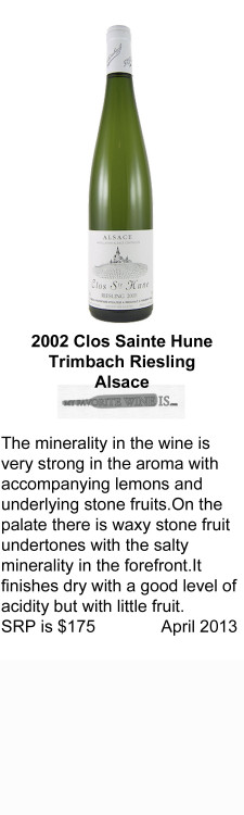 2002 Clos Sainte Hune Trimbach Riesling for WEB