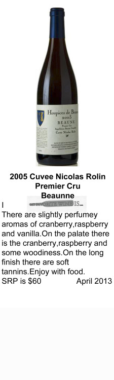 2005 Cuvee Nicolas Rolin Premier Cru Beaune  for WEB