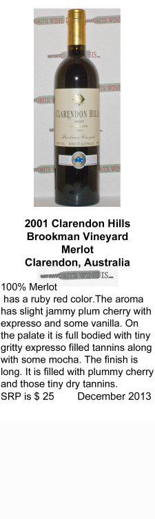2001 Clarendon Hills Brookman Vineyard Merlot  for WEB