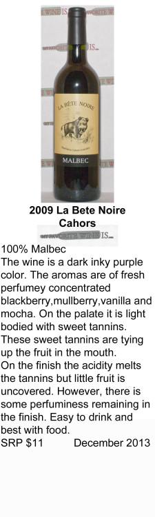 2009 La Bete Noire Cahors for WEB