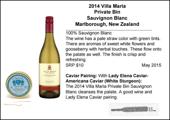 2014 Villa Maria Sauvignon Blanc Private Bin with White Sturgeon Caviar Pairing